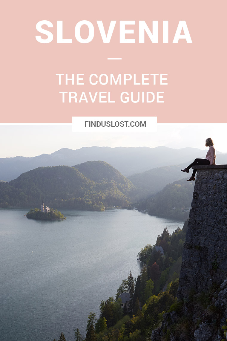 Slovenia The Complete Travel Guide