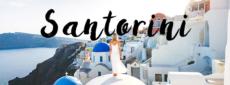 The Complete Santorini Greece Travel Guide