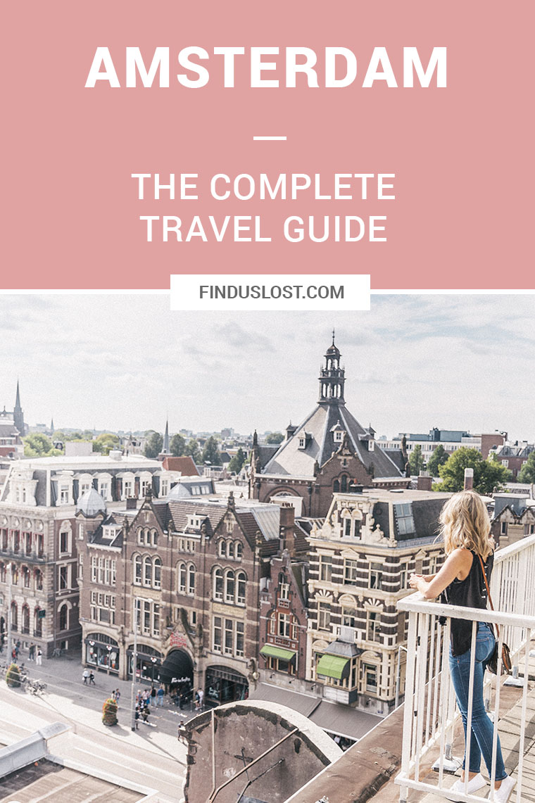 amsterdam complete travel guide finduslost find us lost