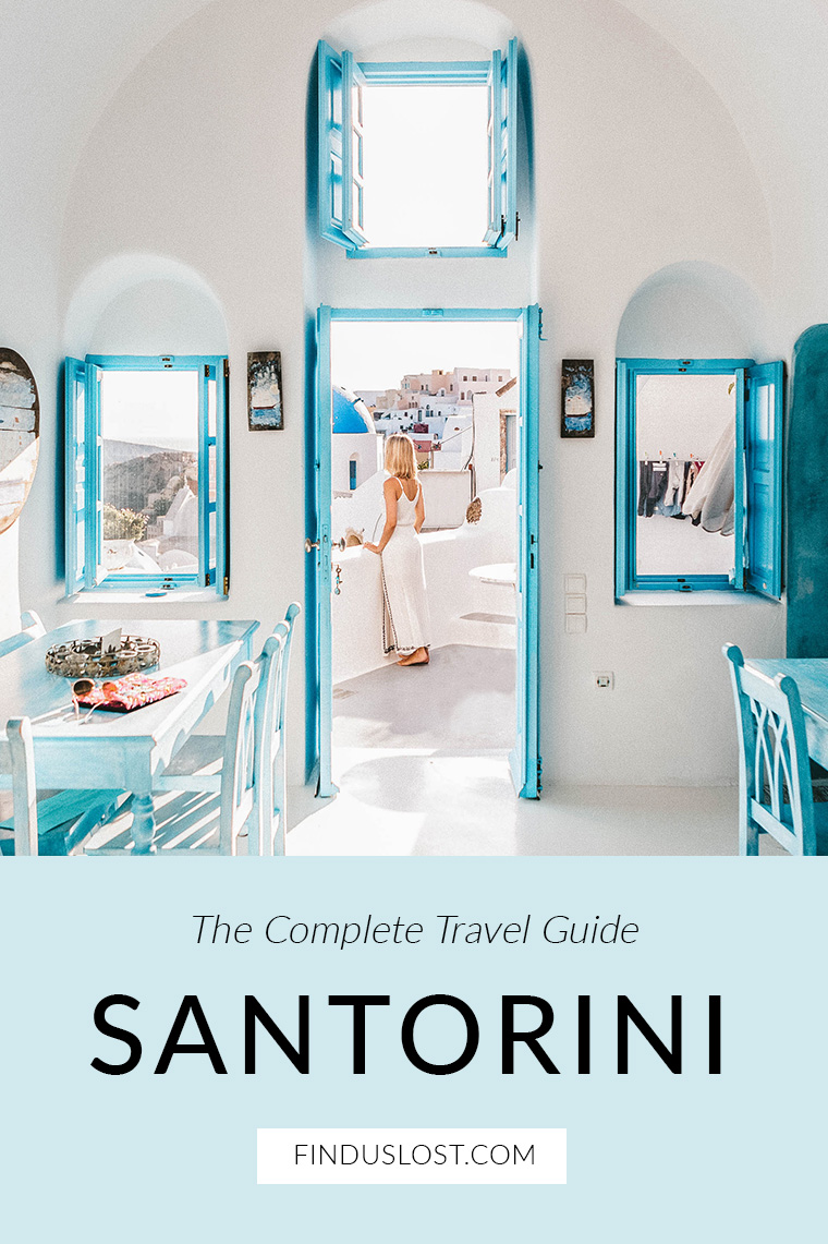 The Complete Santorini Travel Guide in Santorini Greece via Find Us Lost