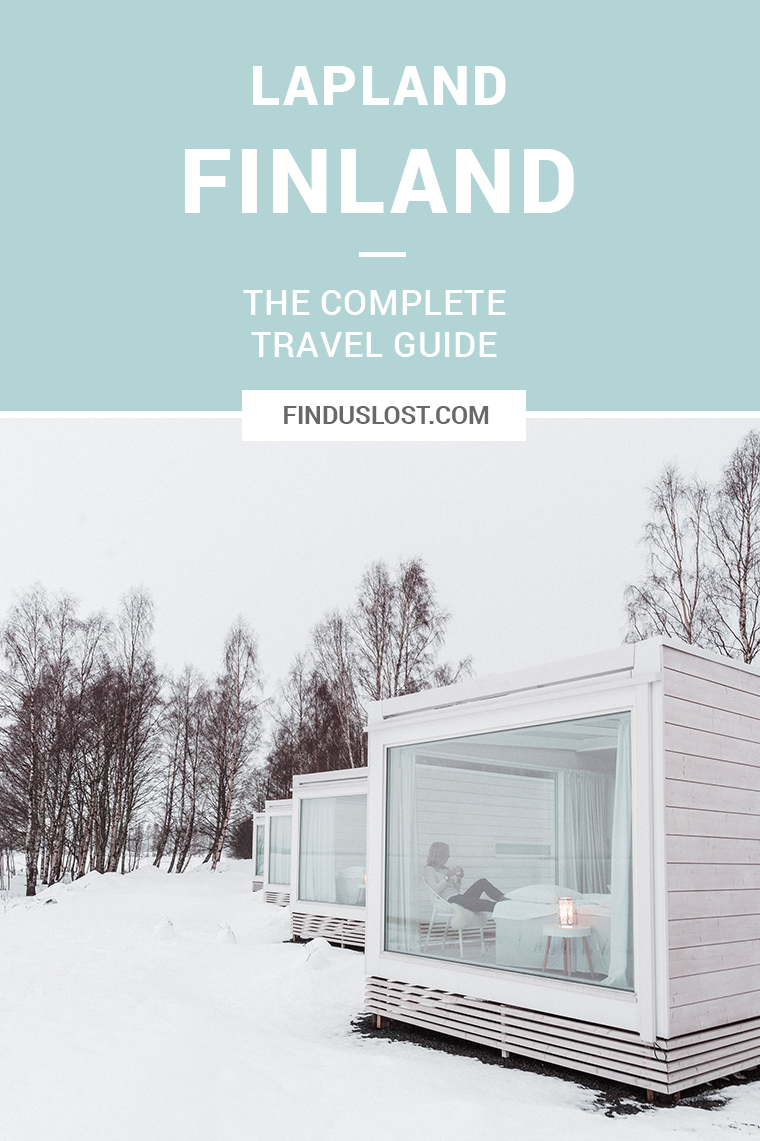 The Complete Lapland, Finland Travel Guide