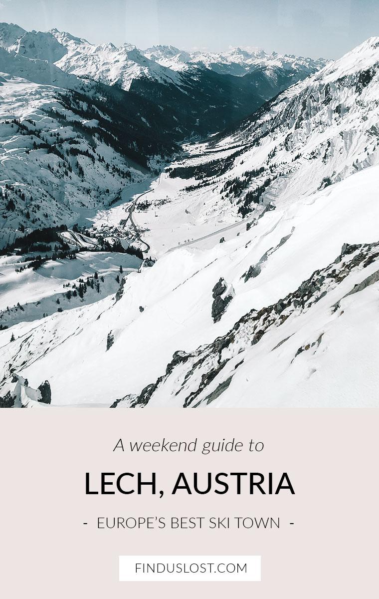 A weekend guide to Lech am Arlberg Austria Europe's Best Ski Town Destination