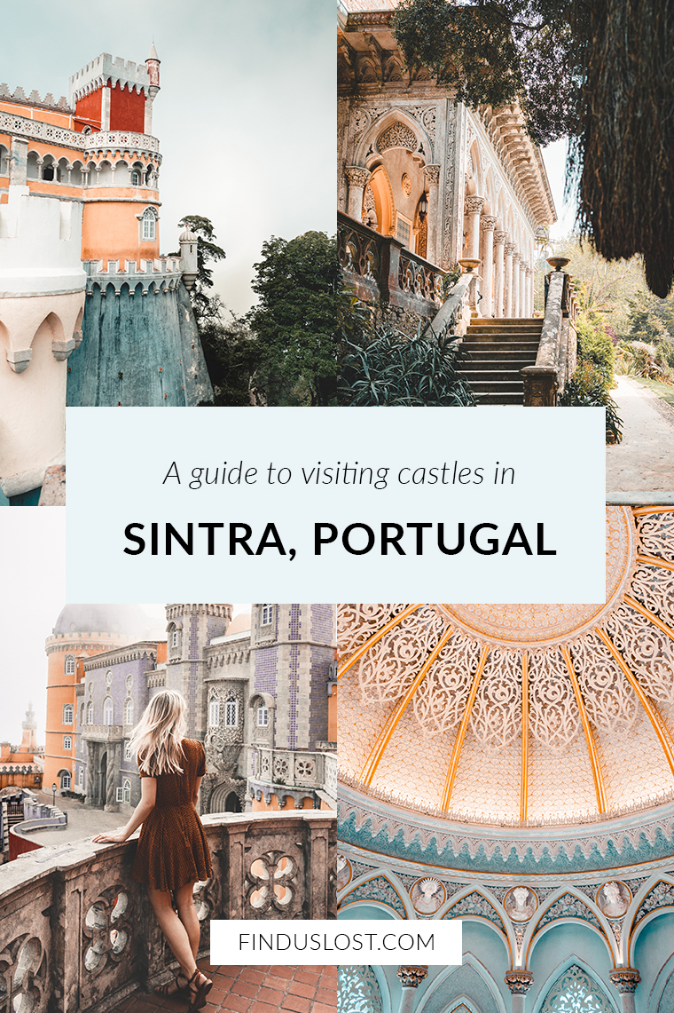 Sintra Castles Guide from Lisbon, Portugal via Find Us Lost