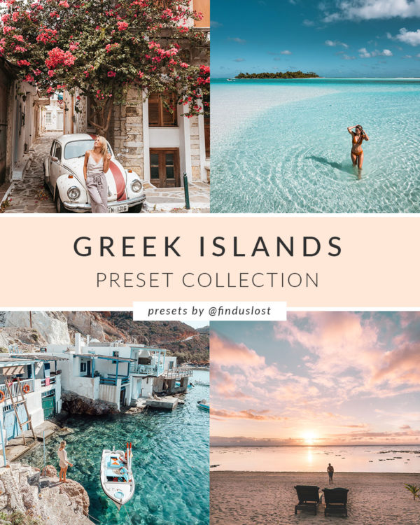 Adobe Lightroom Presets by Find Us Lost | Greek Islands Collection