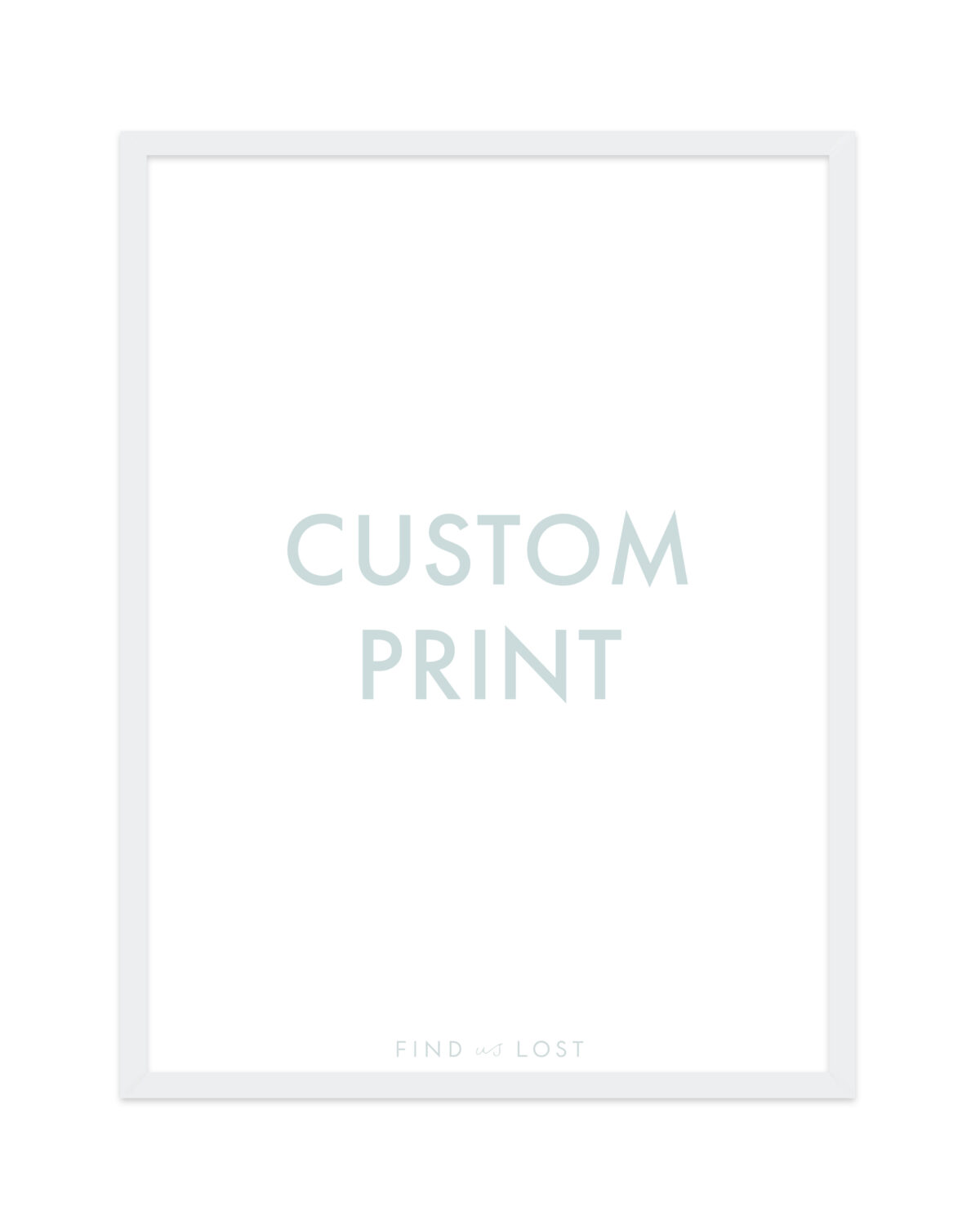 custom print find us lost